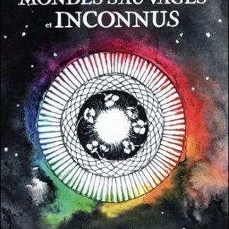 Le Tarot des Mondes Sauvages et Inconnus