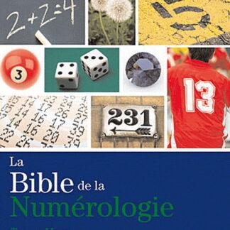 La bible de la numérologie