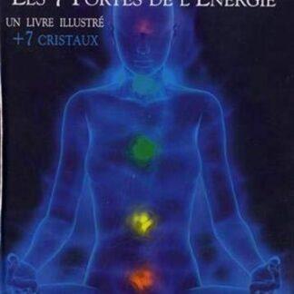 Chakras les 7 portes de l'énergie