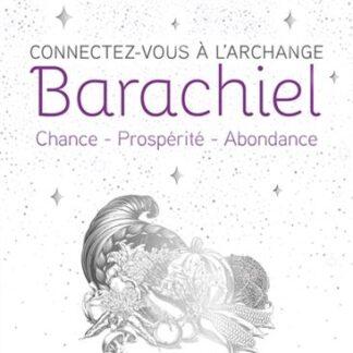 Connectez-vous à l'archange Barachiel