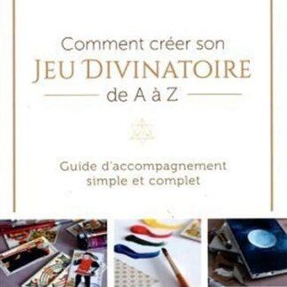 Comment créer son jeu divinatoire de A à Z